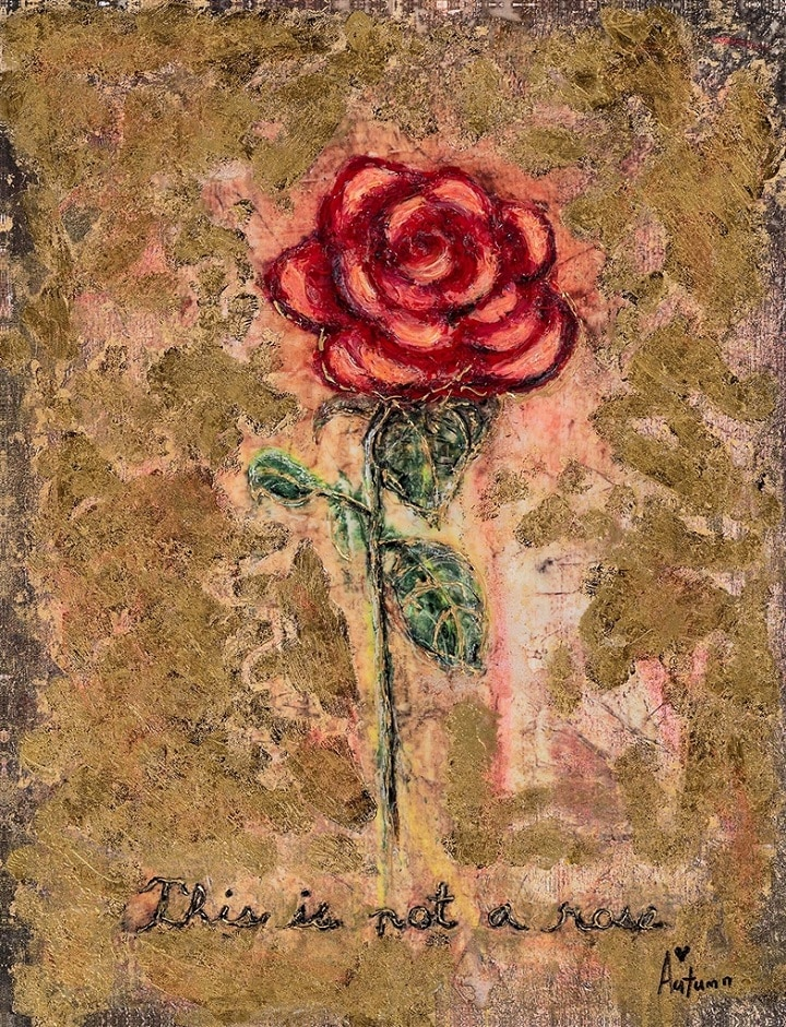 """This is Not a Rose,"" Autumn de Forest"